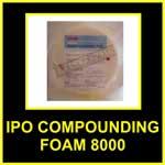 IPO-compounding-foam-8000